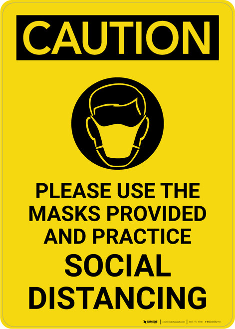 Caution: Please Use the Masks Provided and Practice Social Distancing with Icon Portrait - Wall Sign