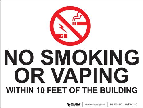 No Smoking/Vaping Within 10 Feet - Wall Sign