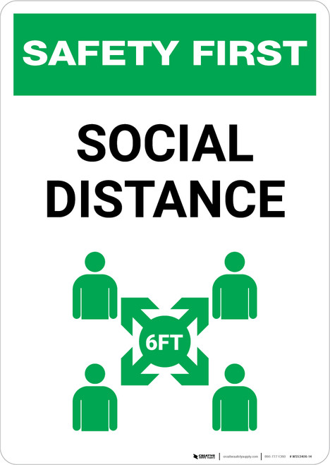 Safety First: Social Distance with Icon Portrait - Wall Sign