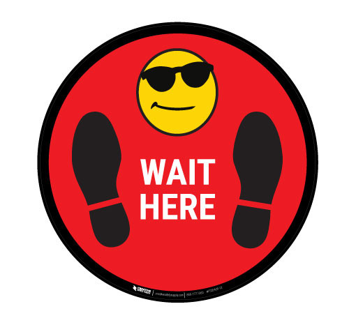 Wait Here with Sunglasses Emoji - Red - Floor Sign