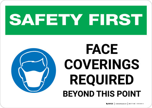 Safety First: Face Coverings Required Beyond This Point with Icon Landscape - Wall Sign