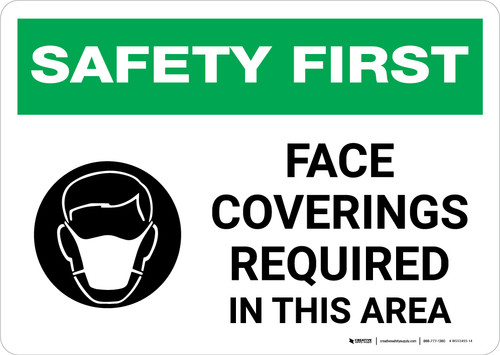 Safety First: Face Coverings Required In This Area with Icon Landscape - Wall Sign