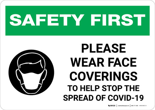 Safety First: Please Wear Face Coverings COVID-19 with Icon Landscape - Wall Sign