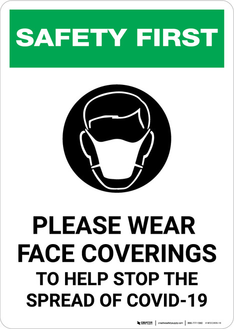 Safety First: Please Wear Face Coverings COVID-19 with Icon Portrait - Wall Sign