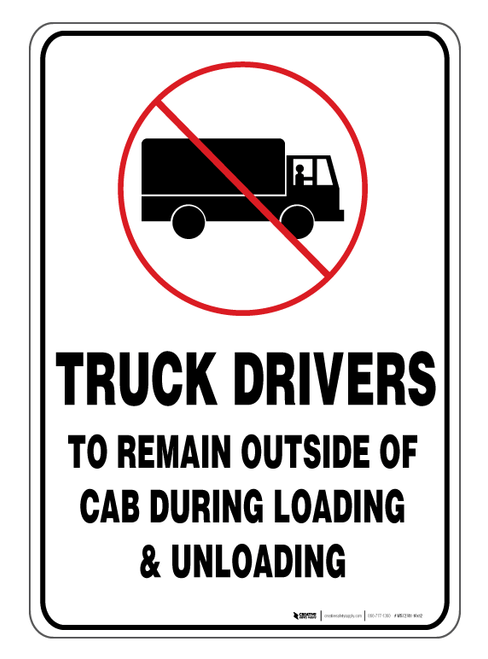 Truck Drivers to Remain Outside Cab - Wall Sign