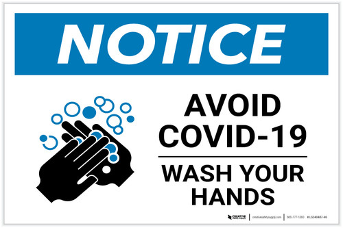 Notice: Avoid COVID-19 Wash Your Hands ANSI Landscape - Label