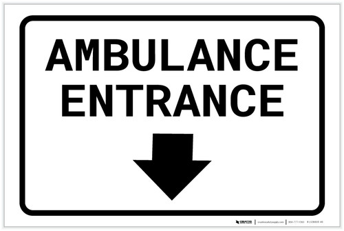 Ambulance Entrance Below with Arrow Landscape - Label