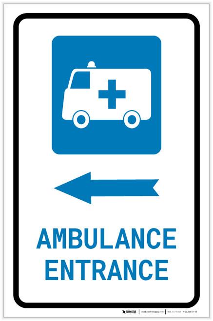 Ambulance Entrance Left Arrow with Icon Portrait - Label