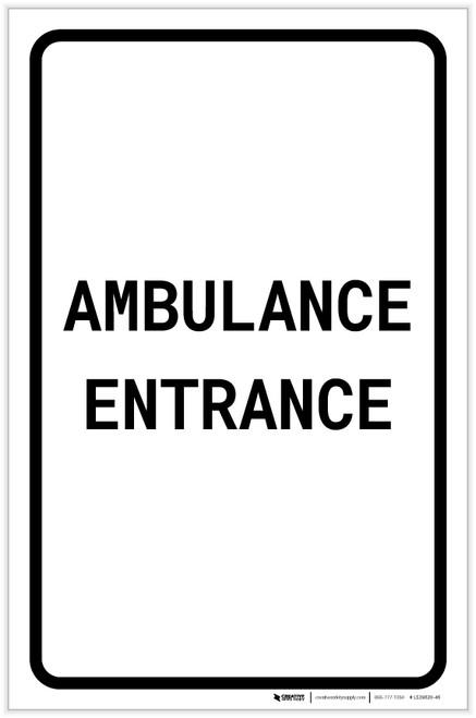 Ambulance Entrance Portrait - Label
