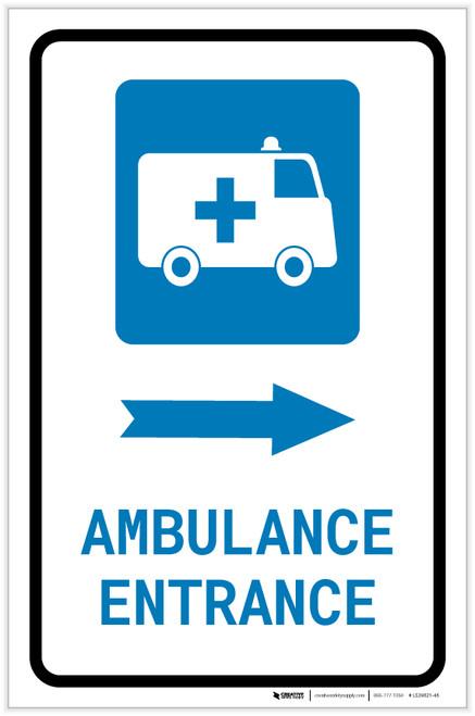 Ambulance Entrance Right Arrow with Icon Portrait - Label