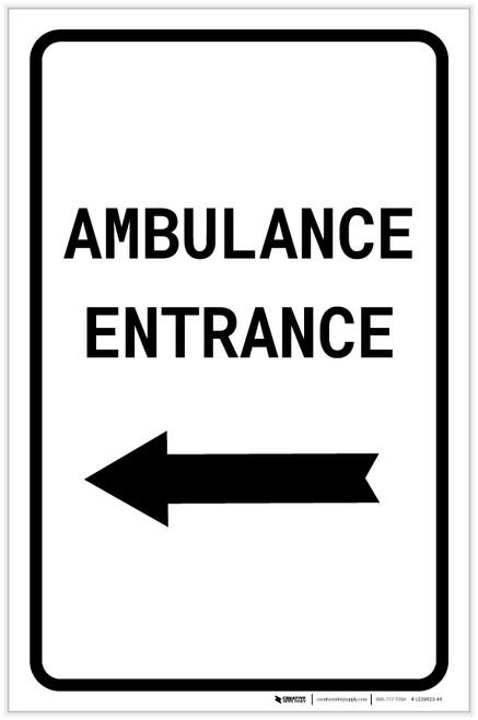 Ambulance Entrance with Left Arrow Portait - Label