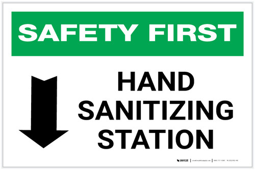 Safety First: Hand Sanitizing Station Below with Arrow Landscape - Label