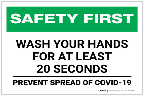 Safety First: Wash Your Hands For At Least 20 Seconds COVID-19 Landscape - Label