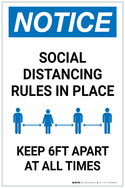 Notice: Social Distancing Rules in Place - Keep 6ft Apart at All Times Portrait - Label