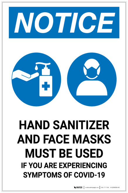 Notice: Hand Sanitizer And Face Masks Must Be Used with Icons Portrait - Label