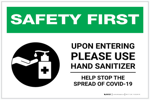 Safety First: Upon Entering Please Use Hand Sanitizer - Help Stop the Spread of Covid-19 Landscape - Label
