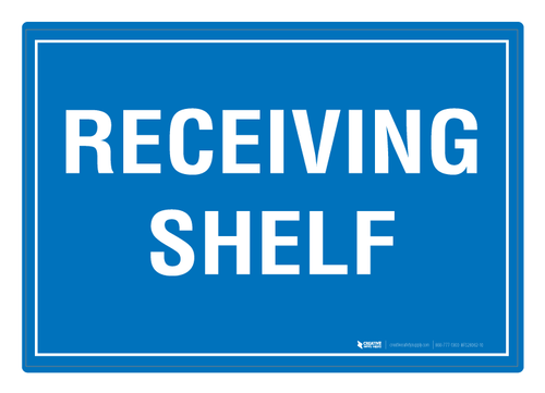 Receiving Shelf - Floor Sign