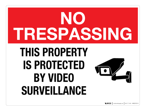 Protected by Video Surveillance - Wall Sign