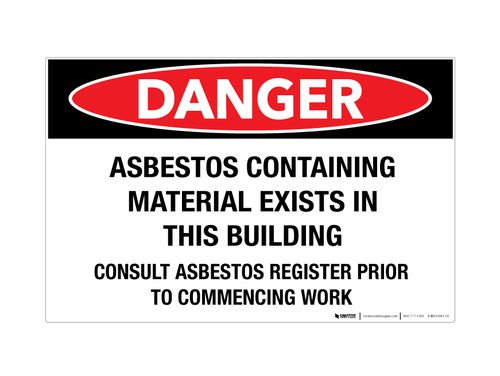 Danger - Asbestos Containing Material - Wall Sign
