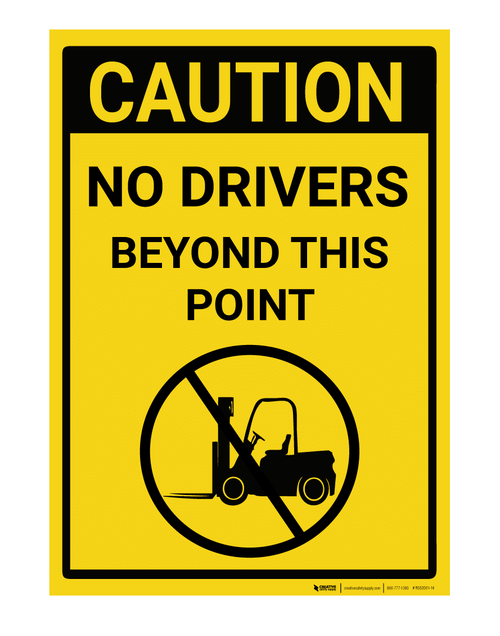 Caution: No Drivers Beyond This Point - Rack Mounted Sign