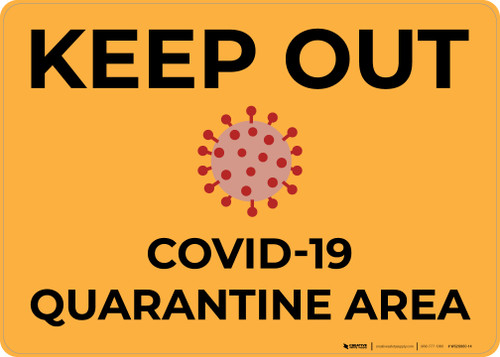 Keep Out COVID-19 Quarantine Area with Icon Landscape - Wall Sign