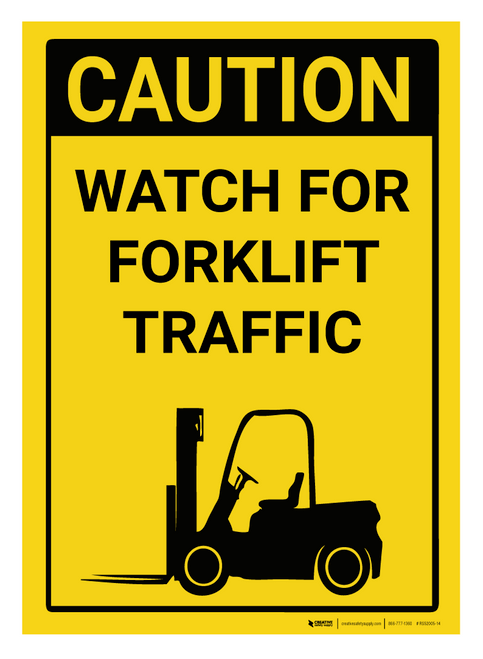 Caution: Watch for Forklift Traffic - Rack Mounted Sign