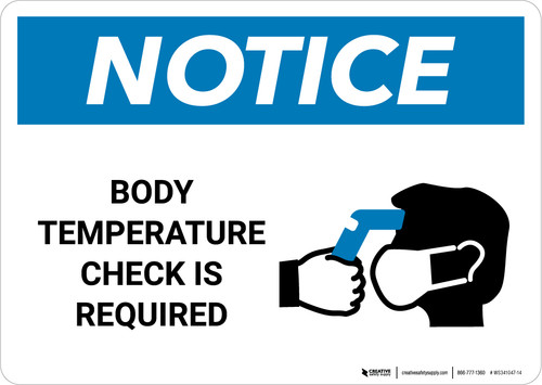 Notice: Body Temperature Check Required with Icon Landscape - Wall Sign