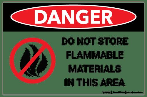 Danger - Do Not Store Flammable Materials - Wall Sign