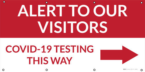 Alert To Our Visitors COVID-19 Testing This Way Right Arrow - Banner