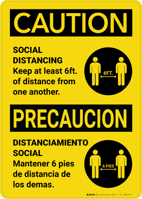 Caution: Social Distancing Keep 6ft. Precaucion Bilingual with Icon Portrait - Wall Sign