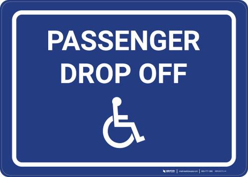 Passenger Drop Off with ADA Symbol Landscape - Wall Sign