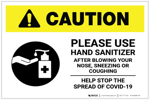 Caution: Please Use Hand Sanitizer - After Blowing Your Nose, Sneezing, or Coughing with Icon Landscape - Label