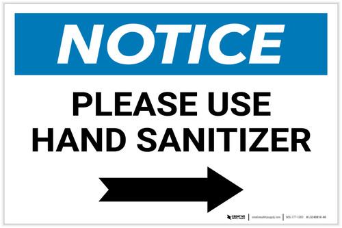 Notice: Please Use Hand Sanitizer Right Arrow Landscape - Label