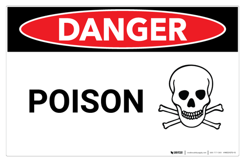 Danger: Poison - Wall Sign