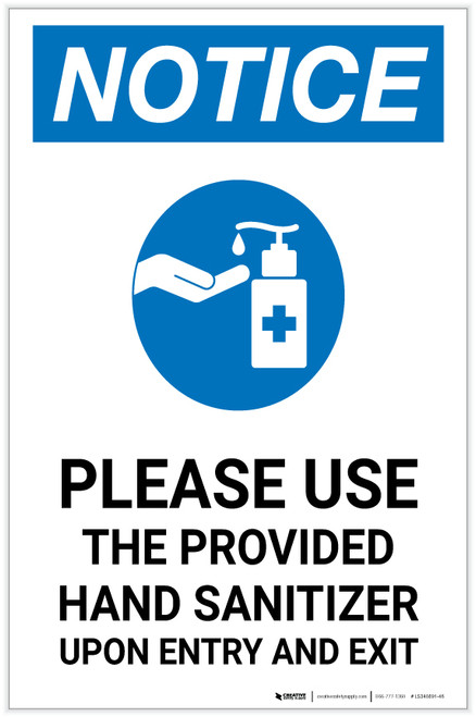 Notice: Please Use Provided Sanitizer Upon Entry and Exit with Icon Portrait - Label