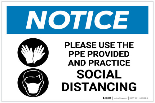 Notice: Please Use the PPE Provided and Practice Social Distancing with Icons Landscape - Label