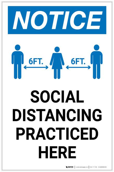 Notice: Social Distancing Practiced Here Portrait - Label
