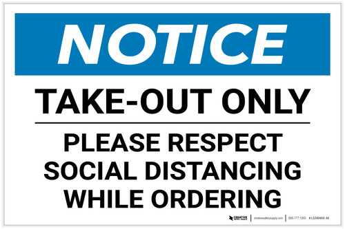 Notice: Take Out Only Please Respect Social Distancing Landscape - Label