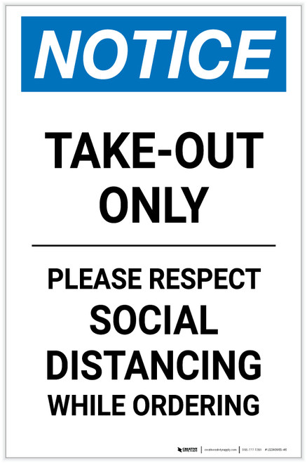 Notice: Take Out Only Please Respect Social Distancing Portrait - Label
