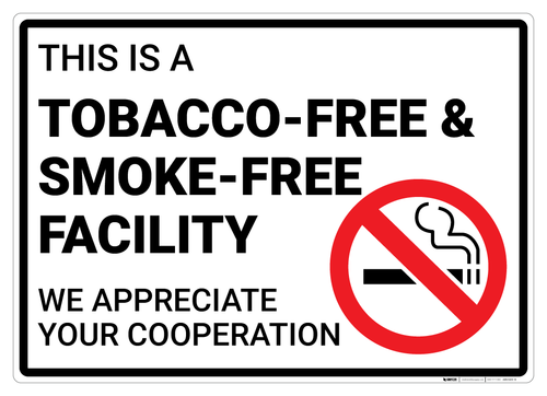 This is a Tobacco-Free & Smoke-Free Facility - Wall Sign