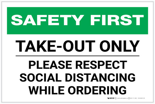 Safety First: Take Out Only Please Respect Social Distancing Landscape - Label