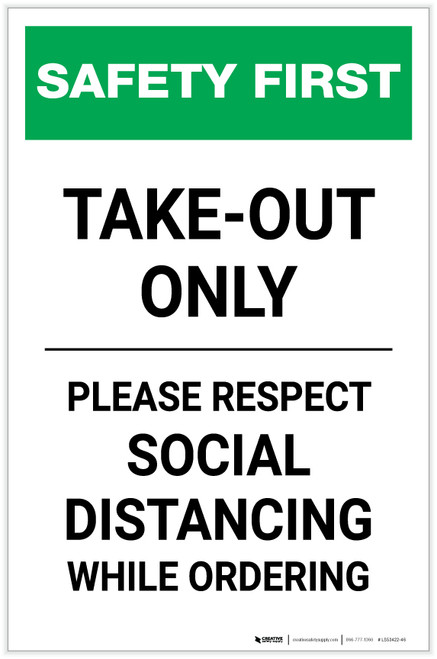 Safety First: Take Out Only Please Respect Social Distancing Portrait - Label