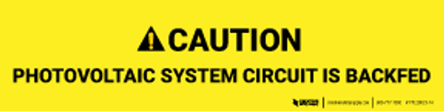 Caution: Photovoltaic System Circuit is Backfed Label