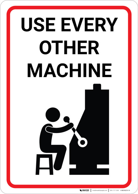 Use Every Other Machine Portrait - Wall Sign