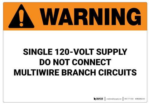 Warning: Single 120-Volt Supply - Wall Sign