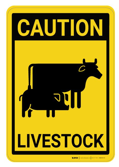 Caution: Livestock - Wall Sign