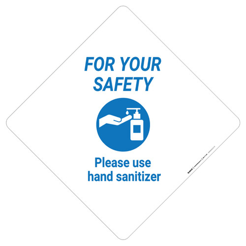 For Your Safety: Please Use Hand Sanitizer - Placard Sign