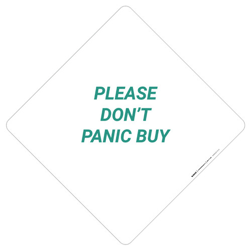 Please Don't Panic Buy - Placard Sign