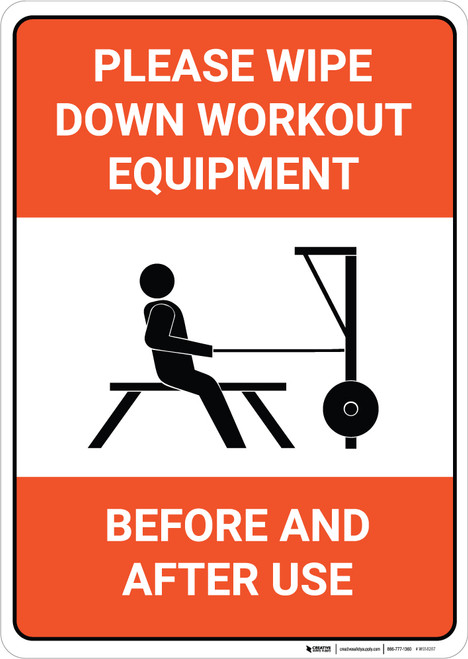 Please Wipe Down Workout Equipment Before and After Use - Wall Sign