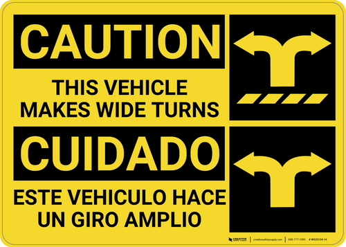 Caution: Wide Turns Bilingual (Spanish) - Wall Sign